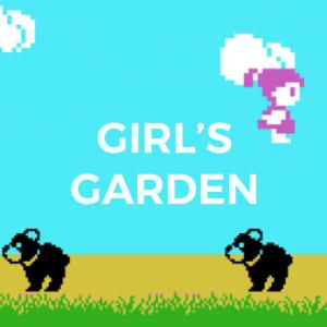 GIRL'S GARDEN