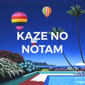 KAZE NO NOTAM