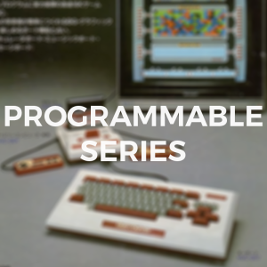 PROGRAMMABLE SERIES