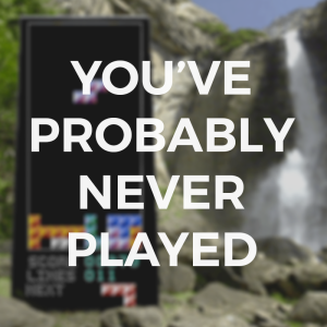 YOU'VE PROBABLY NEVER PLAYED2